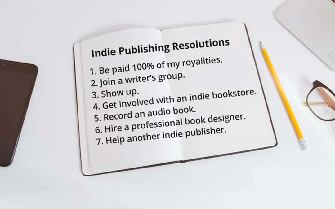 Indie Publishing Resolutions