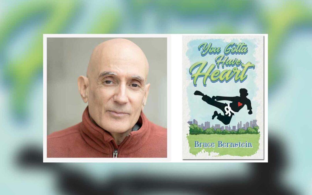 Author Story: Bruce Bernstein