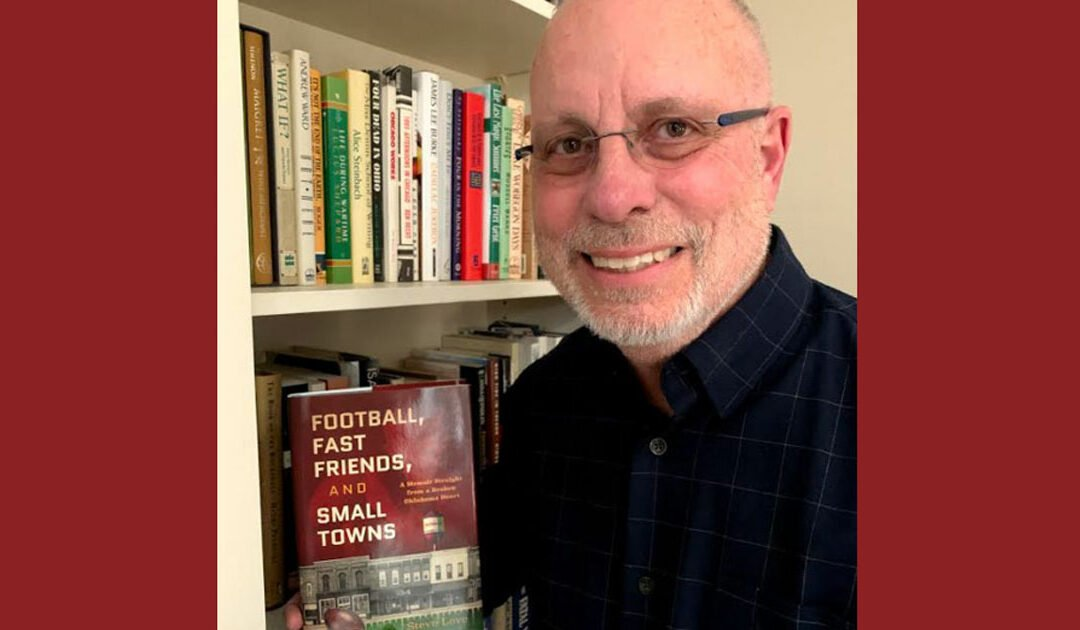 Memories of a Small Town: Steve Love's Author Story